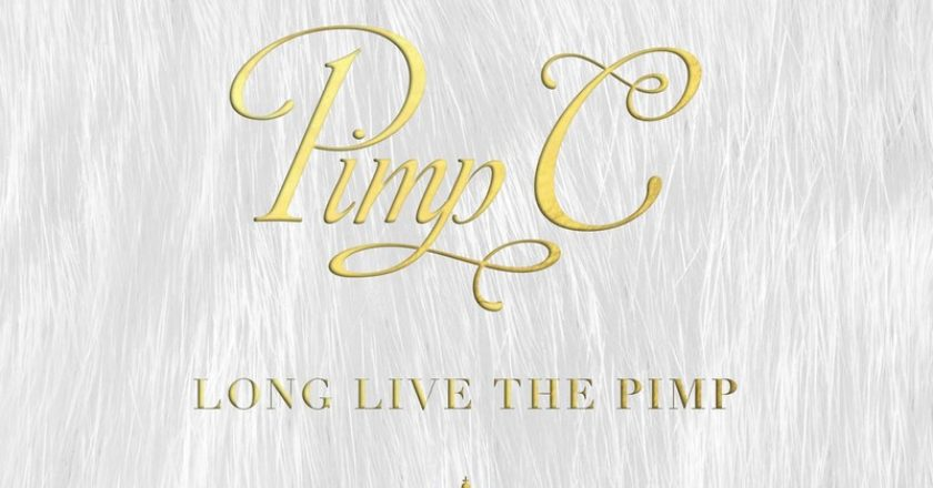 Pimp C - Long Live The Pimp