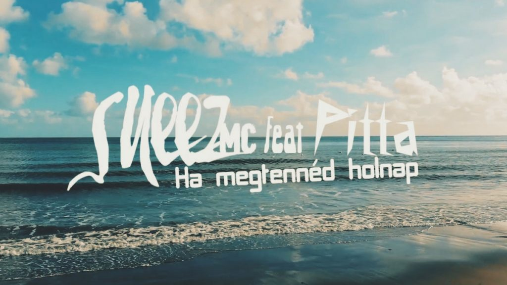 SNEEZ feat. Pitta - Ha megtennéd holnap (Lyrics video)