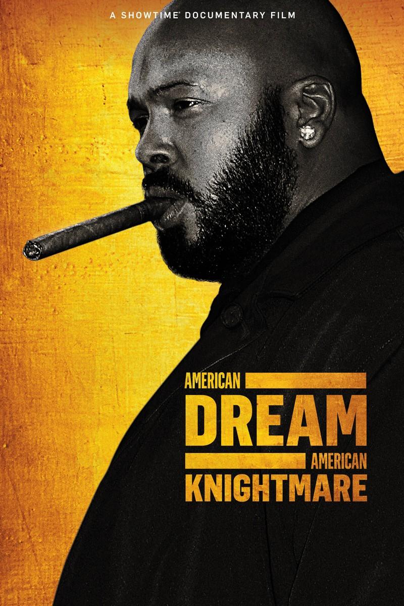 Suge Knight American Dream American Knightmare dokumentumfilm poszter