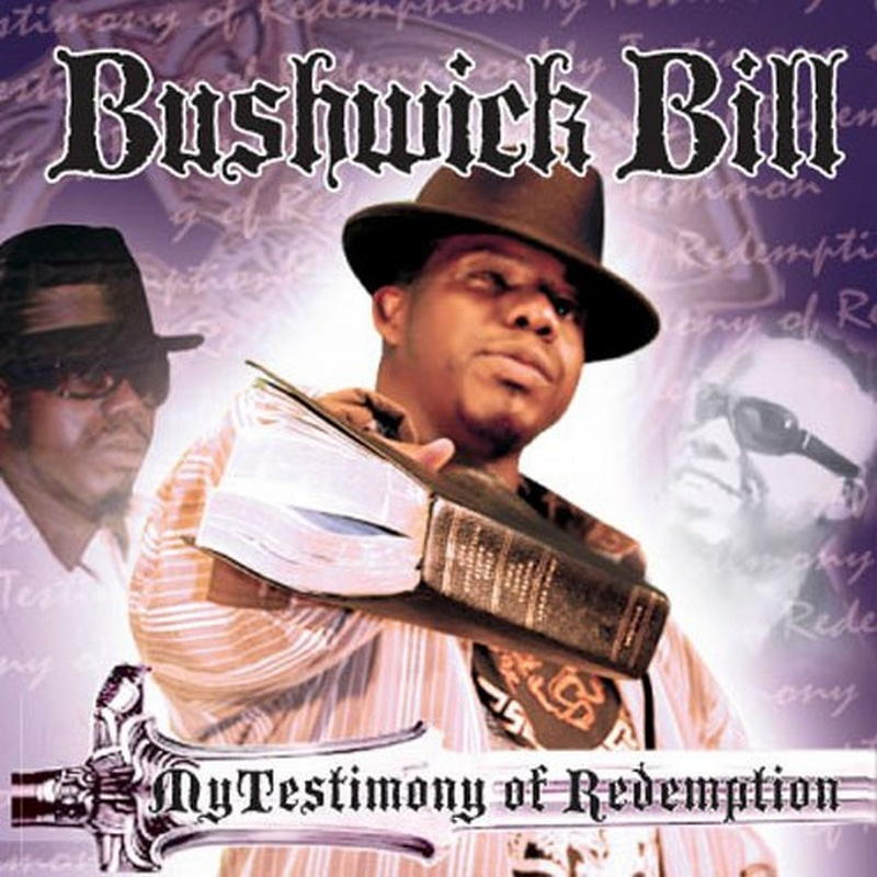 Bushwick Bill My Testimony of redemption album